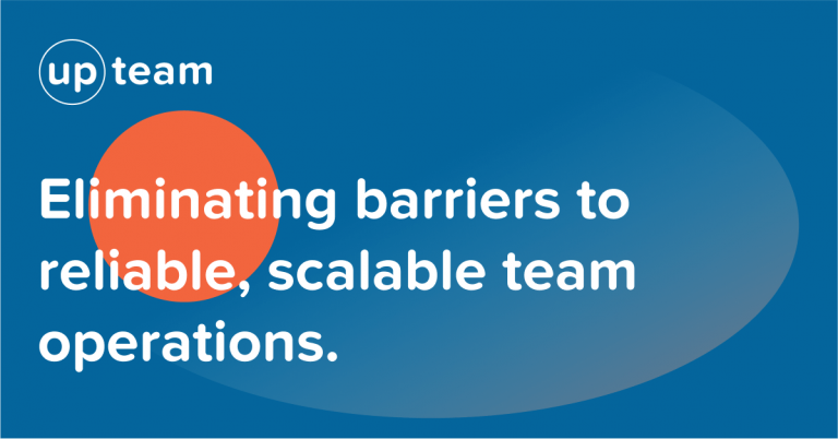 Eliminating barriers to reliable, scalable team operations